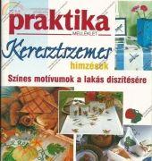 Keresztszemes-Praktika - Colorful charts /Hungarian