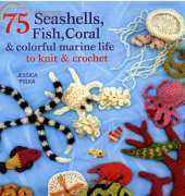 Jessica Polka 75 Seashells Fish Coral colorful marine life to knit and crochet