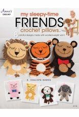 Annies Crochet - K Calliste Hawke - 871744 - My Sleepy-Time Friends Crochet Pillows