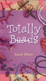 Totally Beads - Sonal Bhatt