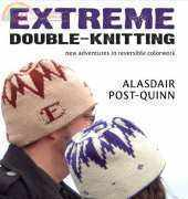 Extreme Double-Knitting by Alasdair Post-Quinn