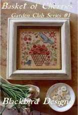Blackbird Designs - Garden Club Series #1 - Basket of Cherries