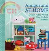 Ana Paula Rimoli- Amigurumi at Home