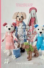 Sewing Animal Dolls - Tina O'Rourke