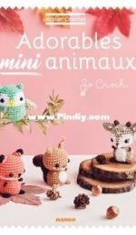 Mango - Adorables mini animaux - Adorable mini animals - So Croch - Marie Clesse - French