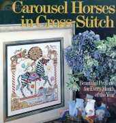 Donna Kooler's Carousel Horses in Cross Stitch