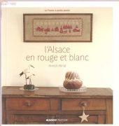 Mango Pratique - L'Alsace en rouge et blanc - Annick Abrial