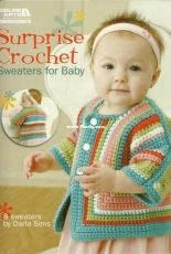 Leisure Arts - Darla Sims - Surprise Crochet Sweaters for Baby