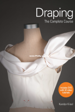Draping - The Complete Course by Karolyn Kiisel