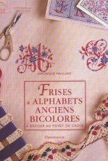 Frises & Alphabets anciens bicolores - Veronique Maillard
