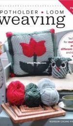 Potholder Loom Weaving - Noreen Crone-Findlay