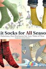 Knit Socks For All Seasons-Fabulous, Fun Footwear for Any Time of Year- by Stephanie van der Linden-2009
