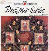 The Prairie Schooler - Designer Series Santa Collection 1996-99