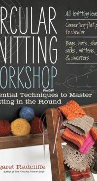 Margaret Radcliffe - Circular Knitting Workshop