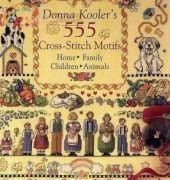 Donna Kooler's 555 Cross Stitch Motifs