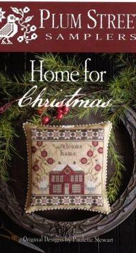 Plum Street Samplers PSS-007 - Home for Christmas