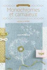 Monochromes et Camaïeux - Helene Le Berre
