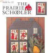 The Prairie Schooler Book 127 - Santa's 12 Days of Christmas 9-12