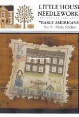 Little House Needleworks Early Americans No.9 - Molly Pitcher