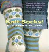 Knit Socks!-17 Classic Patterns for Cozy Feet by Betsy McCarthy-2010