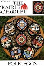 The Prairie Schooler Book 169 - Folk Eggs