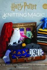 Tanis Gray - Knitting Magic: The Official Harry Potter Knitting Pattern Book