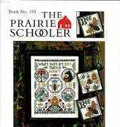 The Prairie Schooler Book 193 - Where There Are Bees