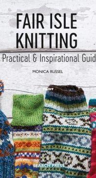 Fair Isle Knitting - Monica Russel