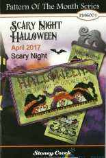 Stoney Creek Pattern Of The Month Series PM6001 April 2017 -Scary Night Halloween - Scary Night