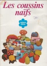 Bibliotheque DMC-Ref.11502-1-Les Coussins naif-1978 /French