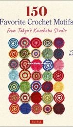 150 Favorite Crochet Motifs from Tokyo's Kazekobo Studio by  Yoko Hatta - 2020