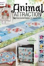 Annies Quilting - Chris Malone- Animal Attraction: 14 Clever Quilted Creations for Animal Lovers - 2018