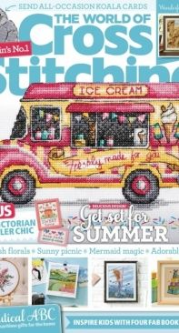 The World of Cross Stitching TWOCS - Issue 309 - August 2021