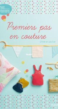 Premiers pas en couture - Chloé et Léa Eve - French