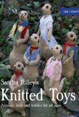 Sandra Polley's Knitted Toys Animals, Dolls and Teddies for All Ages by Sandra Polley