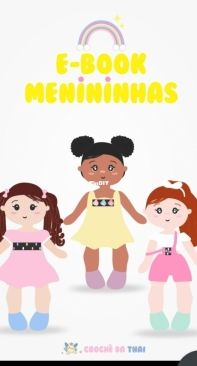 E-Book Menininhas - E-Book Little Girls - Croche da Thai - Thaissa Carvalho  - Portuguese