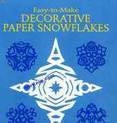 Easy-to-Make Decorative Paper Snowflakes