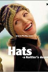 Hats: A Knitter's Dozen by Knitters Magazine