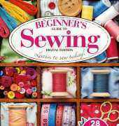 Beginner's Guide To Sewing 2014