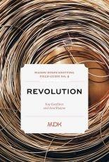MDK - Mason-Dixon Knitting Field Guide No. 9: Revolution By Kay Gardiner, Ann Shayne