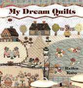 Reiko Kato-My dream quilts