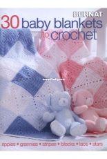 Bernat - 30 Baby Blankets to Crochet