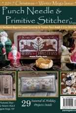 Punch Needle and Primitive Stitcher Christmas/Winter Mega Issue 2017