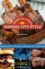 Barbecue Lover's Kansas City Style - Syvie Hogg Murphy