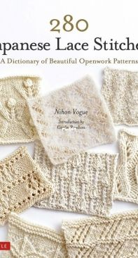 280 Japanese Lace Stitches: A Dictionary of Beautiful Openwork Patterns - Gayle Roehm - 2021 - English