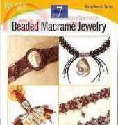 Easy Does It Series-Beaded Macrame Jewelry