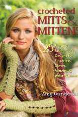 Crocheted Mitts & Mittens by Amy Gunderson