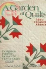 A Garden of Quilts - Mary Elizabeth Johnson